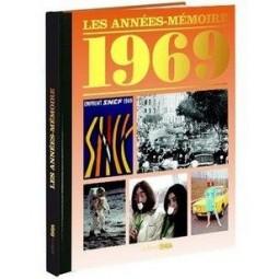 Les années mémoire de 1969